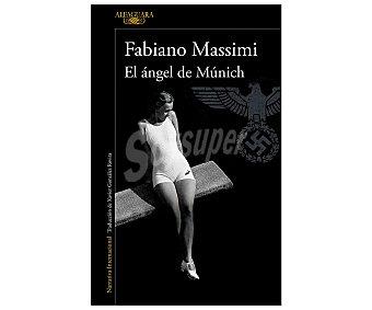 Alfaguara El ángel de Múnich, fabiano massimi. Género: novela negra. Editorial Alfaguara.
