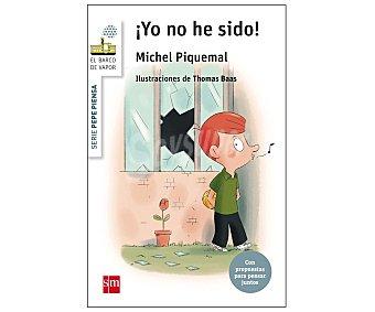 Editorial SM Pepe piensa...¡yo no he sido! michel piquemal. Género: infantil. Editorial SM