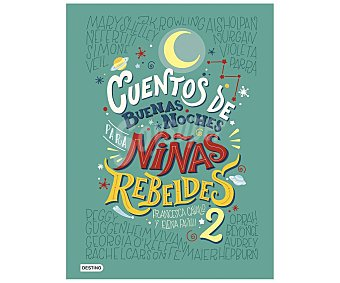 Planeta Cuentos de buenas noches para niñas rebeldes 2. elena favilli francesca cavallo, Género: Infantil, Editorial