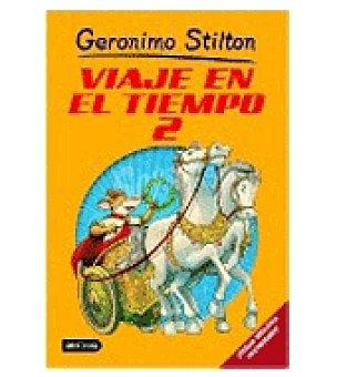 STILTON Viaje en el tiempo 2. (gerónimo )