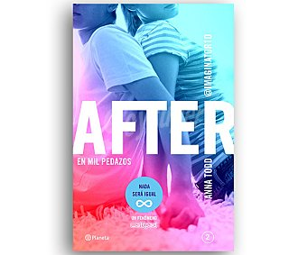 NARRATIVA After II: En Mil Pedazos, anna todd. Género: Narrativa, Editorial: Planeta. Descuento ya incluido en pvp. PVP Anterior: