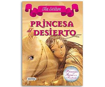 JUVENIL Princesas del Reino de la Fantasía 3: Princesa del desierto, Tea Stilton, vv.aa. Género: infantil, juvenil. Editorial: Destino. Descuento ya incluido en pvp. PVP anterior: