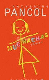 Katherine Pancol Muchachas