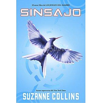Suzanne Collins Sinsajo: Los juegos del hambre Vol.3 1 Unidad