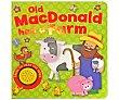 Old macdonald had a farm, VV. AA. Género: infantil inglés. Editorial: Igloo.  Igloo