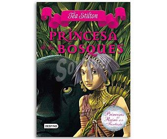 JUVENIL Princesas del Reino de la Fantasía 4: Princesa de los bosques, Tea Stilton, vv.aa. Género: infantil, juvenil. Editorial: Destino. Descuento ya incluido en pvp. PVP anterior: