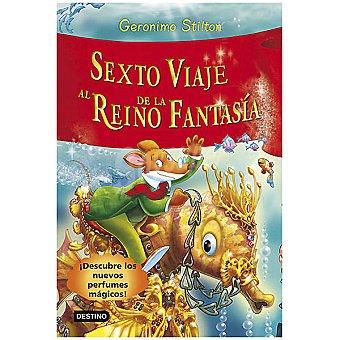 Destino Gerónimo : Sexto viaje al reino de la fantasía +7 años 1 Unidad