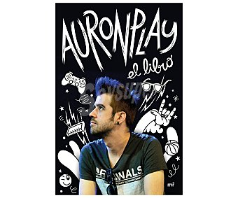 Juvenil Auronplay, El libro, auron play, género: juvenil, youtubers. Editorial Martinez Roca. Descuento ya incluido en pvp. PVP anterior:
