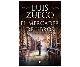 Ediciones B El mercader de libros, luis zueco. Género: Histórica. S.A B