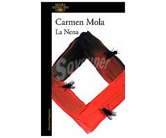 Alfaguara La nena, Inspectora Elena Blanco 3, carmen mola. Género: novela negra, policiaca. Editorial Alfaguara.