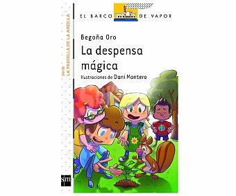 Editorial SM La despensa mágica, begoña oro. Género: infantil, editorial El barco de vapor blanco