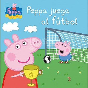 Peppa pig : Peppa juega al fútbol. Primera infancia
