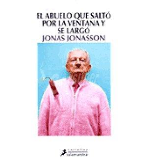 Abuelo Que saltó por la ventana y se largo ( Jonas Jonasso)